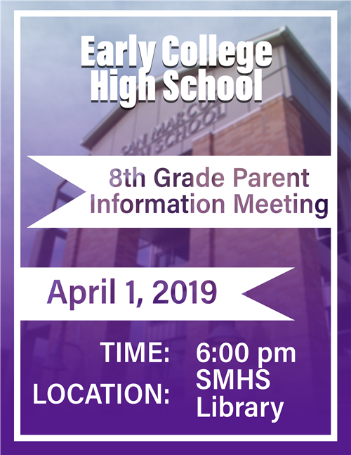 Early College High School Parent Meeting Flyer