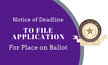Notice of Deadline to file application for place on ballot