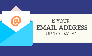 Is your email address up-to-date?
