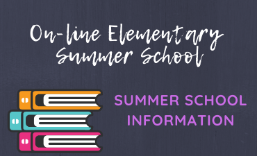 SMCISD's on-line Elementary Summer School Summer school Information
