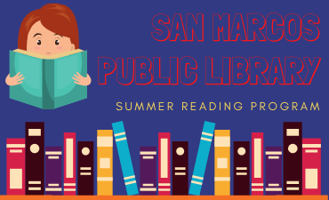 San Marcos Public Library Summer Reading Program