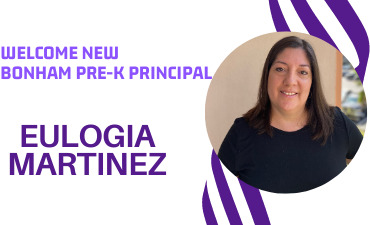 Welcome new Bonham Pre-K Principal Eulogia Martinez